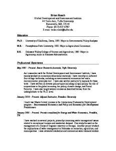 Ph.D. - University of California, Davis, Major in Environmental Policy Analysis