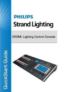 Philips Strand Lighting Offices Philips Strand Lighting - Dallas Petal Street Dallas, TX Tel: Fax: