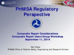 PHMSA Regulatory Perspective