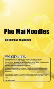Pho Mai Noodles. Vietnamese Restaurant. PHO Mai Noodles