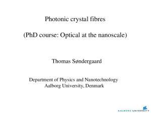 Photonic crystal fibres. (PhD course: Optical at the nanoscale)