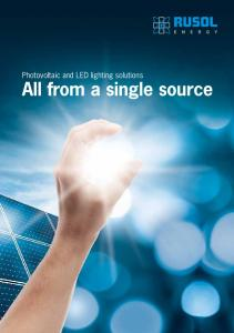 Photovoltaic and LED lighting solutions. All from a single source