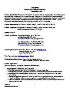 PHT 6770 Musculoskeletal Disorders I. Summer 2014