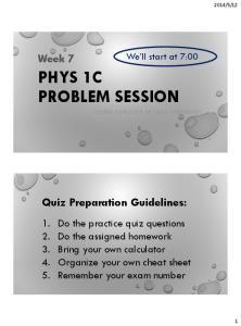 PHYS 1C PROBLEM SESSION