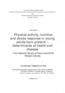 Physical activity, nutrition and stress response in young adults born preterm determinants of health and disease
