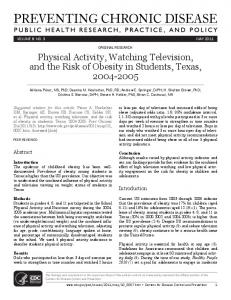 Physical Activity, Watching Television, and the Risk of Obesity in Students, Texas,