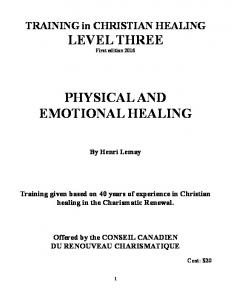 PHYSICAL AND EMOTIONAL HEALING