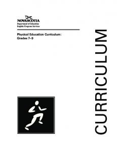 Physical Education Curriculum: Grades 7 9 CURRICULUM