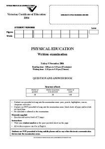 PHYSICAL EDUCATION. Written examination. Friday 5 November 2004