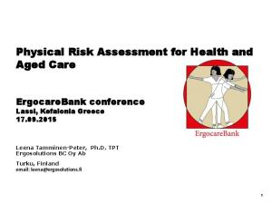 Physical Risk Assessment for Health and Aged Care