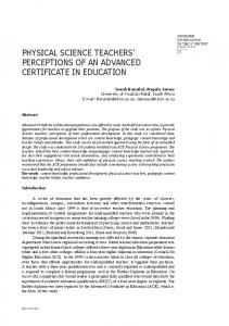 PHYSICAL SCIENCE TEACHERS PERCEPTIONS OF AN ADVANCED CERTIFICATE IN EDUCATION