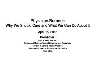 Physician Burnout: Why We Should Care and What We Can Do About It