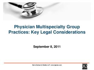 Physician Multispecialty Group Practices: Key Legal Considerations