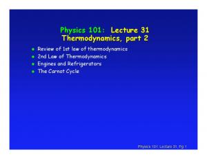 Physics 101: Lecture 31 Thermodynamics, part 2