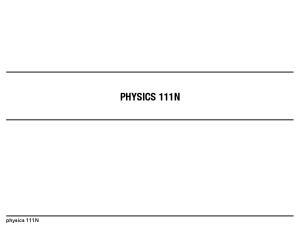 physics 111N PHYSICS 111N