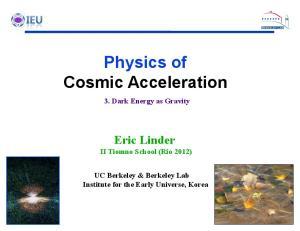 Physics of Cosmic Acceleration