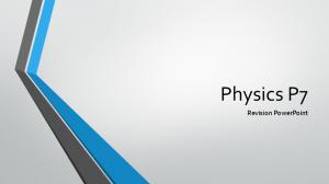 Physics P7 Revision PowerPoint