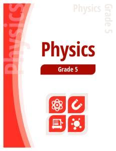 Physics. Physics. Grade 5. Physics. Grade 5