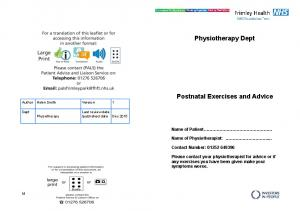 Physiotherapy Dept. Postnatal Exercises and Advice. Name of Patient. Name of Physiotherapist:... Contact Number: