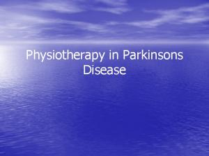 Physiotherapy in Parkinsons Disease
