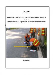 PIARC. MANUAL DE INSPECCIONES DE SEGURIDAD VIAL Inspecciones de seguridad de carreteras existentes