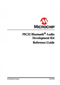 PIC32 Bluetooth Audio Development Kit Reference Guide