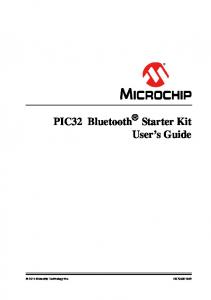 PIC32 Bluetooth Starter Kit User s Guide