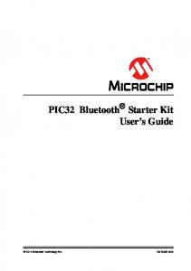 PIC32 Bluetooth Starter Kit User s Guide