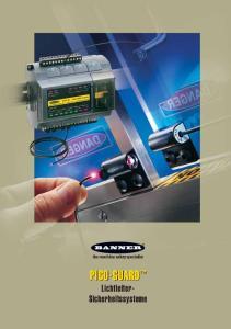 PICO-GUARD. Lichtleiter- Sicherheitssysteme