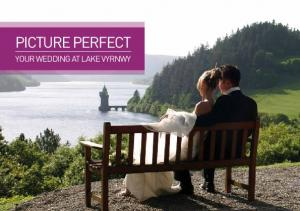PICTURE PERFECT YOUR WEDDING AT LAKE VYRNWY