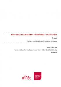 PILOT QUALITY JUDGEMENT FRAMEWORK EVALUATION