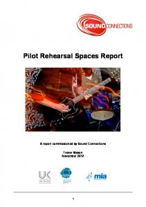 Pilot Rehearsal Spaces Report