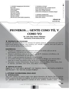 PIONEROS GENTE COMO TÚ, Y COMO YO