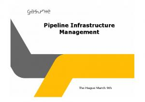 Pipeline Infrastructure Management. The Hague March 9th