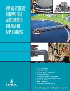 PIPING SYSTEMS FOR WATER & WASTEWATER TREATMENT APPLICATIONS