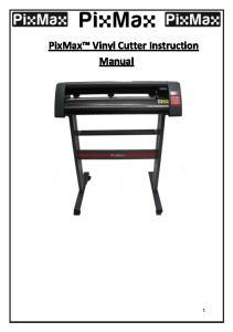 PixMax Vinyl Cutter Instruction Manual
