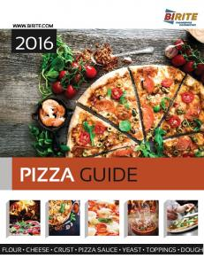 PIZZA GUIDE FLOUR CHEESE CRUST PIZZA SAUCE YEAST TOPPINGS DOUGH