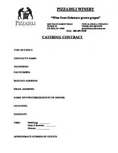 PIZZADILI WINERY CATERING CONTRACT. Wine from Delaware grown grapes FAX: TYPE OF EVENT: CONTACT S NAME: TELEPHONE: FAX NUMBER: