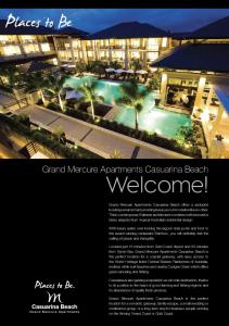 Places to Be. Welcome! Grand Mercure Apartments Casuarina Beach