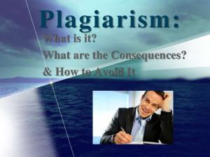 Plagiarism: What is it? What are the Consequences? & How to Avoid It