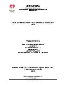 PLAN ANTICORRUPCION Y DE ATENCION AL CIUDADANO 2013 PRESENTATO POR: