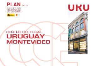 PLAN CENTROS CULTURALES DE ESPAÑA CENTRO CULTURAL URUGUAY MONTEVIDEO