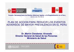 PLAN DE ACCION PARA REDUCIR LOS EVENTOS ADVERSOS DE MAYOR PREVALENCIA EN EL PERU