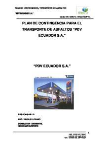 PLAN DE CONTINGENCIA PARA EL TRANSPORTE DE ASFALTOS PDV ECUADOR S.A. PDV ECUADOR S.A