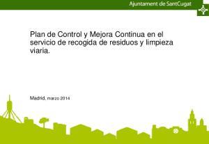 Plan de Control y Mejora Continua en el servicio de recogida de residuos y limpieza viaria. Madrid, marzo 2014