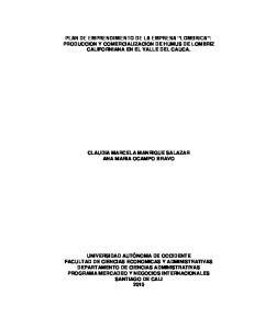 PLAN DE EMPRENDIMIENTO DE LA EMPRESA LOMBRICA : PRODUCCION Y COMERCIALIZACION DE HUMUS DE LOMBRIZ CALIFORNIANA EN EL VALLE DEL CAUCA