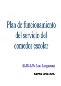 PLAN DE FUNCIONAMIENTO DEL SERVICIO DE COMEDOR ESCOLAR: 3. UBICACIÓN DEL SERVICIO Y PLAZAS DEL COMEDOR ESCOLAR