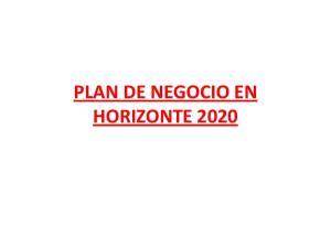PLAN DE NEGOCIO EN HORIZONTE 2020