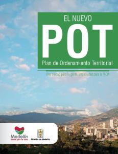 Plan de Ordenamiento Territorial. Una ciudad para la gente, una ciudad para la VIDA