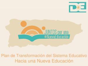 Plan de Transformación del Sistema Educativo Hacia una Nueva Educación